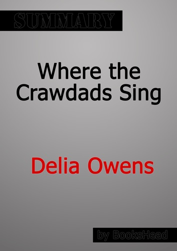 BooksHead - Where the Crawdads Sing by Delia Owens Summary