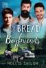 Of Bread and Boyfriends