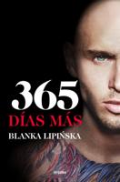 Download and Read Online 365 días más («Trilogía 365 días»)