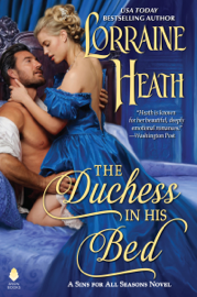 The Duchess in His Bed - Lorraine Heath book summary