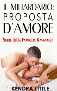 Il Miliardario: Proposta d'amore Book Cover