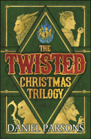 Daniel Parsons - The Twisted Christmas Trilogy (Complete Series: Books 1-3) artwork