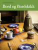 Bord og Bordskikk - Bord og Bordskikk  arte