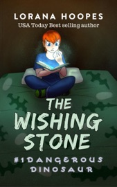 The Wishing Stone: Dangerous Dinosaur PDF Download