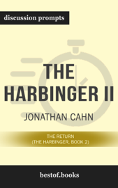 The Harbinger II: The Return (The Harbinger, Book 2) by Jonathan Cahn (Discussion Prompts)