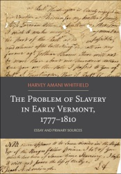 Download The Problem of Slavery in Early Vermont, 1777-1810