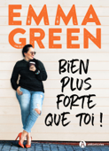 Download and Read Online Bien plus forte que toi!