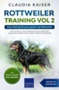 Rottweiler Training Vol 2 – Dog Training for Your Grown-up Rottweiler
