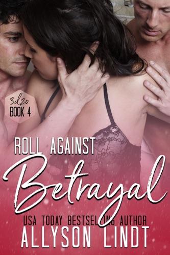 Roll Against Betrayal