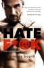 Hate F*@k: The Complete Story
