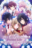 Past Life Countess, Present Life Otome Game NPC?!