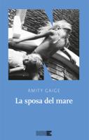 Download and Read Online La sposa del mare