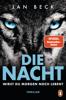 Jan Beck - Die Nacht – Wirst du morgen noch leben? Grafik