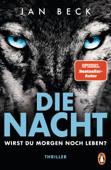 Download and Read Online Die Nacht – Wirst du morgen noch leben?