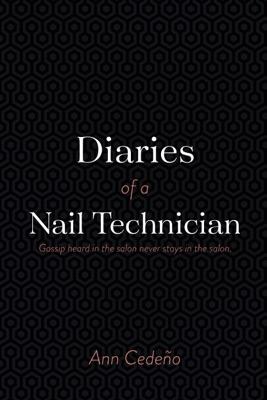 Diaries of a Nail Technician