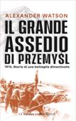 Il grande assedio di Przemysl