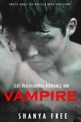 Gay Paranormal Romance MM Vampire Erotic Adult Sex Novella Book Love Story
