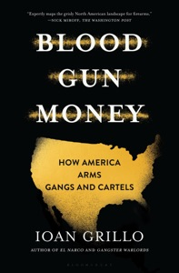 Blood Gun Money by Ioan Grillo Book Cover
