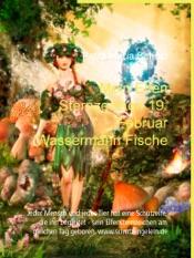 Download and Read Online Mein Elfen Sternzeichen 19. Februar Wassermann Fische
