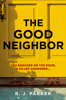 R. J. Parker - The Good Neighbor  artwork