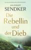Jan-Philipp Sendker - Die Rebellin und der Dieb Grafik
