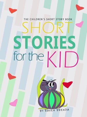Short Stories for the Kid