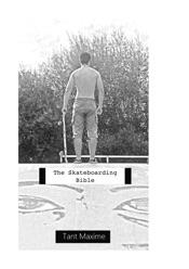 The Skateboarding Bible