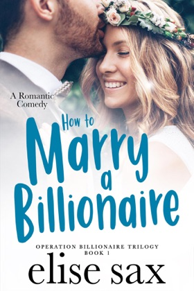 How to Marry a Billionaire book cover