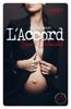Laurie Delarosbil - L'Accord - Saison 7 Grafik