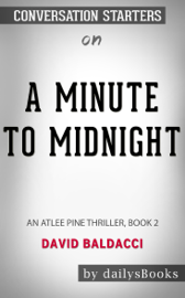 A Minute to Midnight: An Atlee Pine Thriller 2 by David Baldacci: Conversation Starters