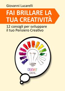 Fai brillare la tua creatività Copertina del libro