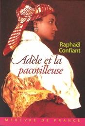 Download and Read Online Adèle et la pacotilleuse