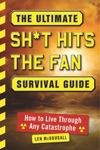The Ultimate Sht Hits The Fan Survival Guide
