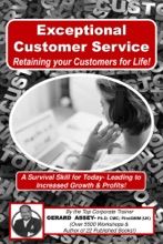 Exceptional Customer Service- Retaining Your Customers For Life!