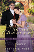 Download and Read Online Taking Another Chance - A Pride and Prejudice Variation