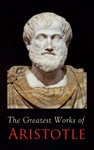 The Greatest Works Of Aristotle