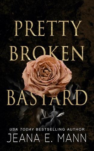Pretty Broken Bastard E-Book Download
