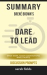 Summary Bren Browns Dare To Lead