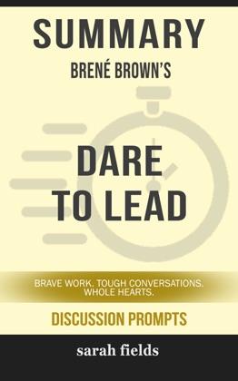 Summary: Brené Brown's Dare to Lead image