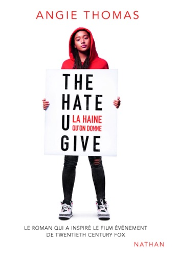 Angie Thomas - The Hate U Give - THUG