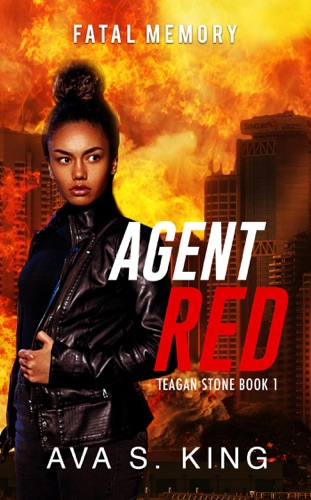 Agent Red:Fatal Memory (Teagan Stone Book 1) E-Book Download