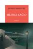 Thierry Dancourt - Silence radio Grafik