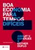 Boa economia para tempos difíceis