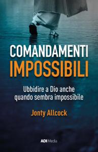 Comandamenti Impossibili Libro Cover