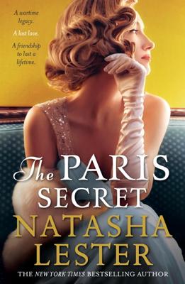 Natasha Lester - The Paris Secret book