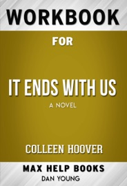 It Ends With Us A Novel By Colleen Hoover Maxhelp Workbooks