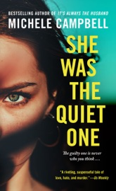 She Was the Quiet One - Michele Campbell by  Michele Campbell PDF Download