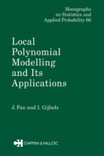 Local Polynomial Modelling And Its Applications
