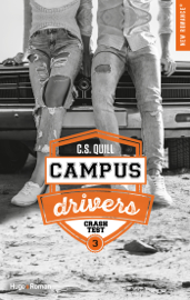Campus drivers - tome 3 Crash test