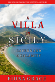 A Villa in Sicily: Capers and a Calamity (A Cats and Dogs Cozy Mystery—Book 4) Book Cover